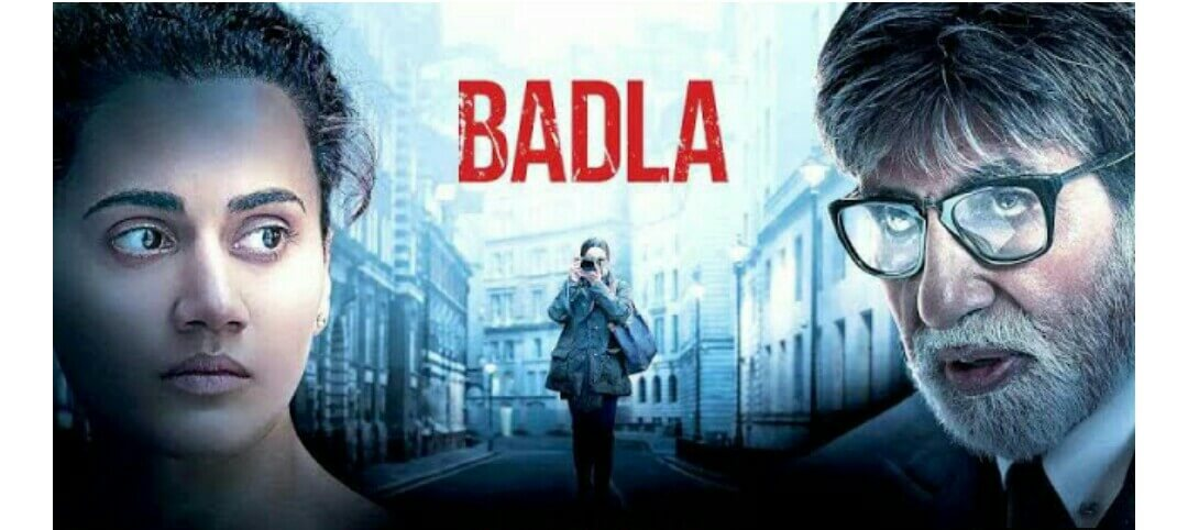Badla Movie Download Leaked By Pagalmovies, Tamilrockers, Filmyzilla