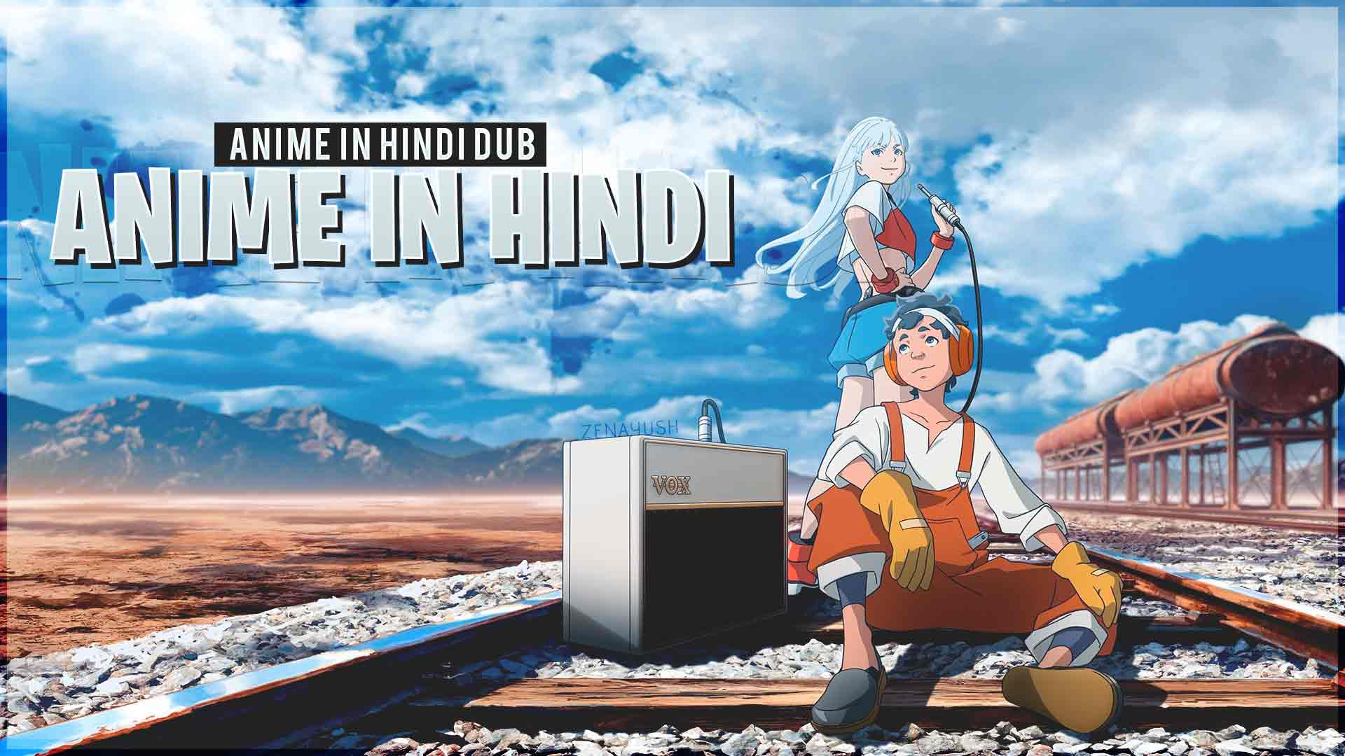 Anime in Hindi Dub Download
