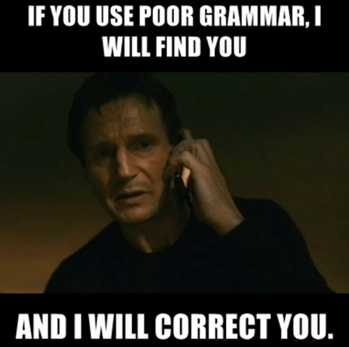 ifyou-use-poor-grammar-i-will-find-you_c