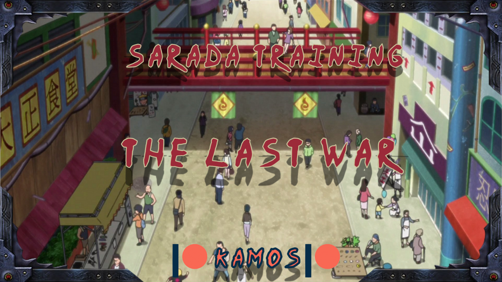 Sarada Training: The Last War