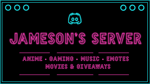 Background for Jameson's Server | Anime • Gaming • Music • Emotes • Movies & Giveaways