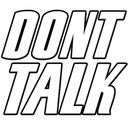 DontTalk