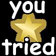 you_tried