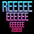 REEEEEEeeee
