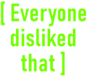 Emoji for everyone_disliked_that