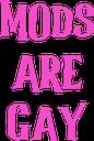 9716_modsAreGay