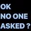Ok_no_one_asked