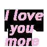 iloveyoumore