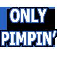 OnlyPimpinFlex