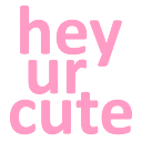 heyurcute