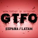 GTFO España / Latam