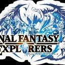 Final Fantasy Explorers [FR]