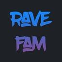 RAVE FAM!