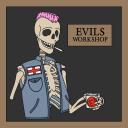 Evils Workshop