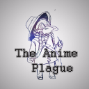 The Anime Plague