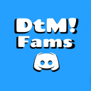 DtM! Fams