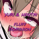 Yuri & Hentai-Fluff Dominion
