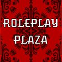 -! Roleplay Plaza !-