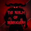 The Realm of Debauchery