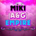MIKI |A&G| EMPIRE