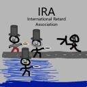 International Retard Association [IRA]