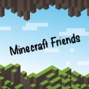 ~ Minecraft Friends ~