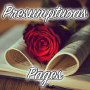 Presumptuous Pages~