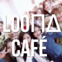 ▹🍥 LOOΠΔ Café ・ᴗ・
