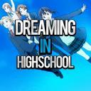 Dreaming in Highschool