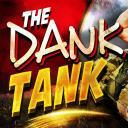 The Dank Tank