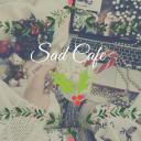 Sad Cafè 🥀