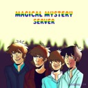 Magical Mystery Server