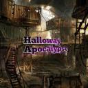 •Holloway Apocalypse•