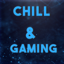 CHILL & GAMING