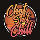 Chat Shit and Chill