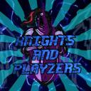 Knights And Playzers