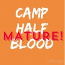 Camp Half-blood ~ Mature Audiences