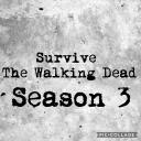 Survive The Walking Dead Season 3