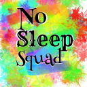 No Sleep Squad