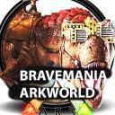 BRAVEMANIA ARKWORLD