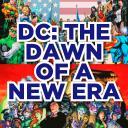 DC: The Dawn of A New Era