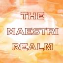 The Maestri Realm