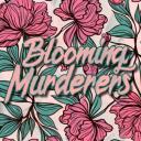 Blooming Murderers