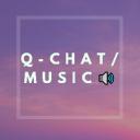 Qchat ✉/Music 🔊™