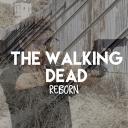The Walking Dead Reborn