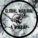 ☣GLOBAL WARFARE -A WW3 RP-☣