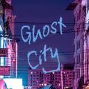 ~Ghost City~