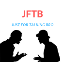 Just For Talking Bro