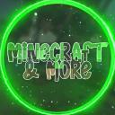 Minecraft & More