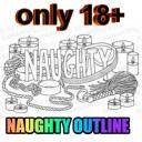 🔞 Naughty Outline 🔞